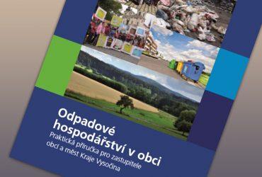 Praktická příručka pro zastupitele obcí a měst Kraje Vysočina